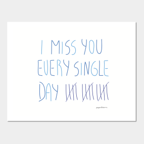 Miss You So Bad Posters And Art Prints Teepublic