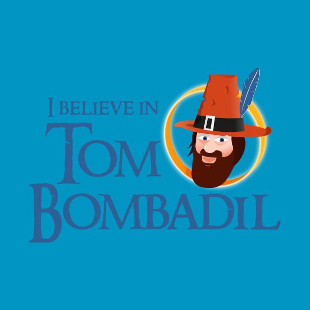 I believe in Tom Bombadil