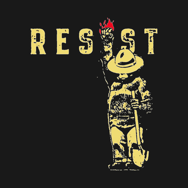 RESIST T-Shirt, National Parks and Forest Service