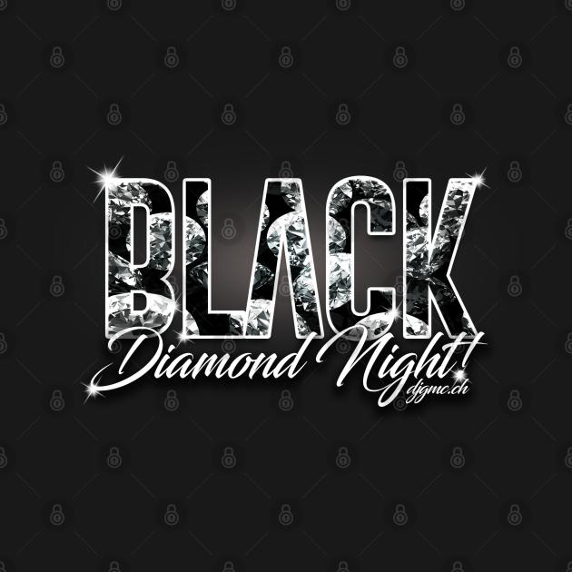 Black Diamond Night!
