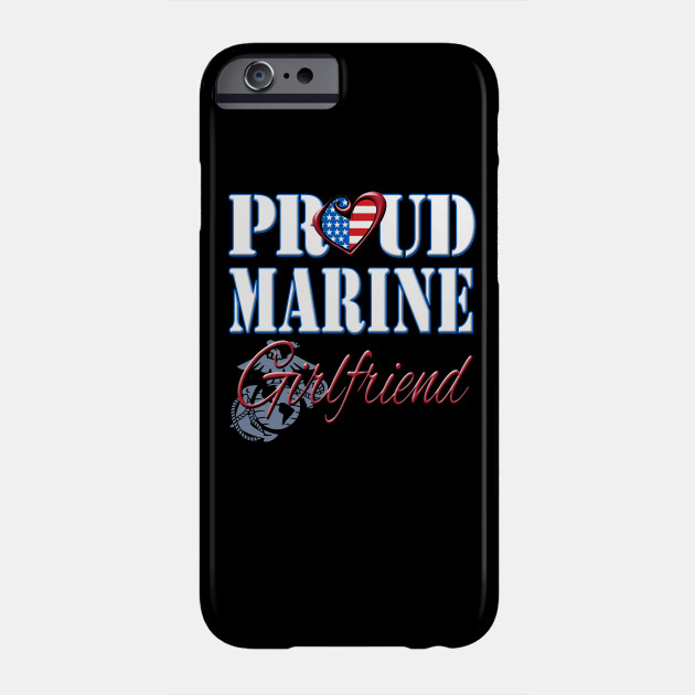 Proud Marine Girlfriend United States Of America Military Phone Case
