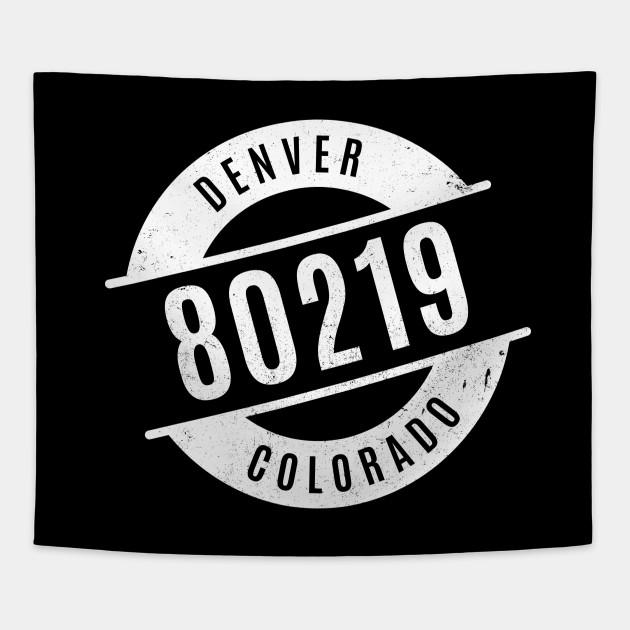 Denver Colorado 80219 Zip Code - Zipcode - Tapestry   TeePublic on zip zone map, zip codes of ohio counties, state map, population density map, zip codes by parish louisiana, city map, zip codes by county, uk postcode map, zip codes by city, zip codes by state, town map, zip codes fl, street address map, zip codes nj, zip codes for each state, region map, longitude map, zip codes ma, zip codes by address, 200 mile radius map,