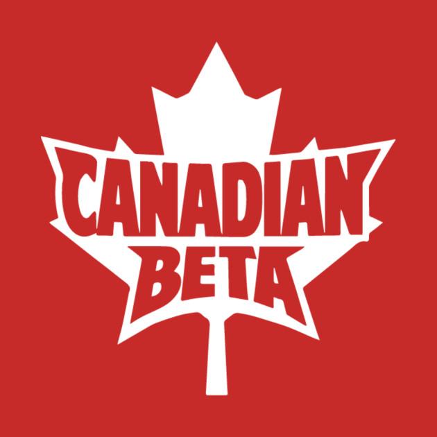 Canadian Beta - American Alpha Parody