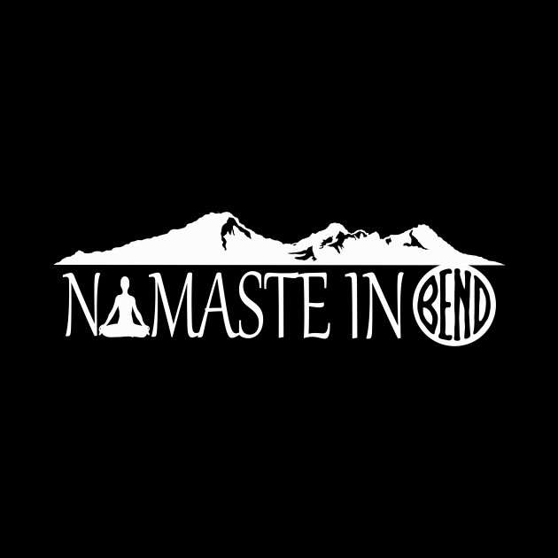 Namaste in Bend (white)