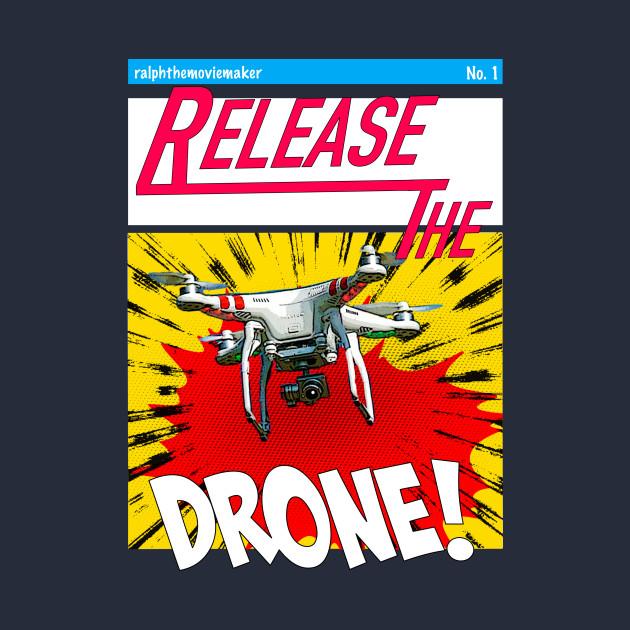 Release the Drone Comic