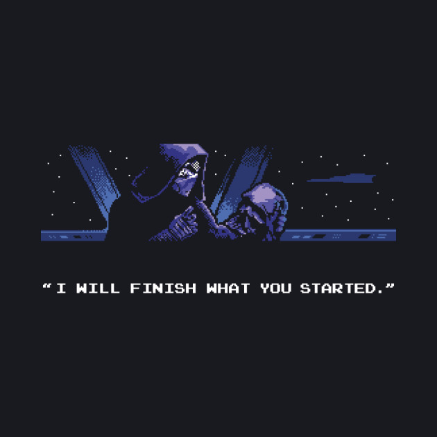 I WIll Finish What You Started