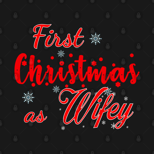 First Christmas as wifey