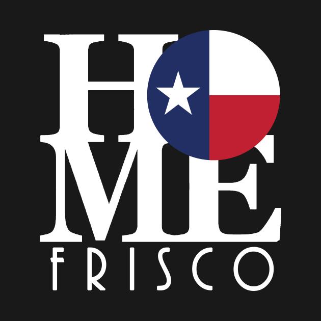 HOME Frisco Texas (white text)