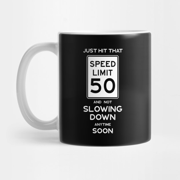 50th Birthday Gift Ideas Speed Limit 50 Sign