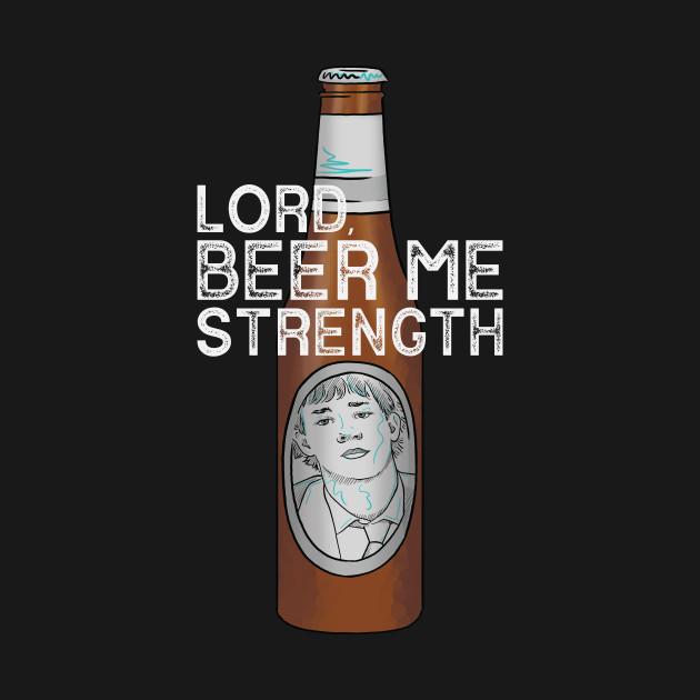 Beer Me Strength