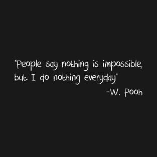 Pooh Quote #1 t-shirts