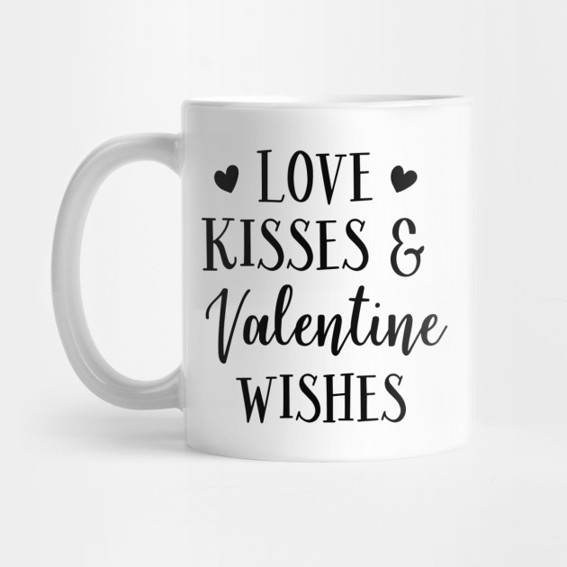 Love Series: Love, Kisses, and Valentine's Wishes Mug