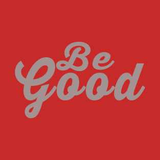 Image result for be good