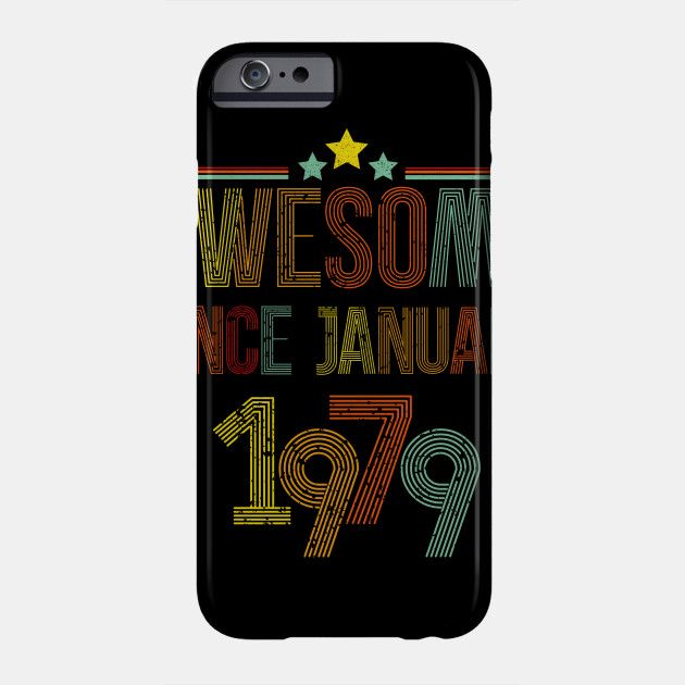 January 1979 T Shirt 40 Years Old 40th Birthday Decorations Phone Case