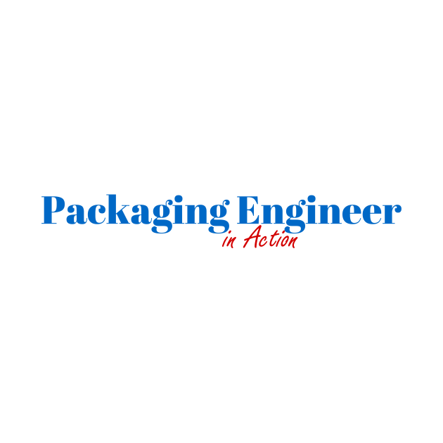 Packaging Engineer Mission