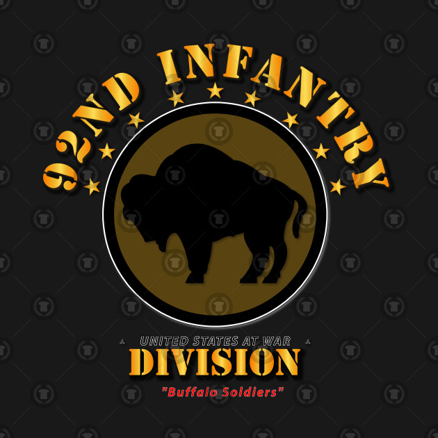 92nd Infantry Division - Buffalo Soldiers