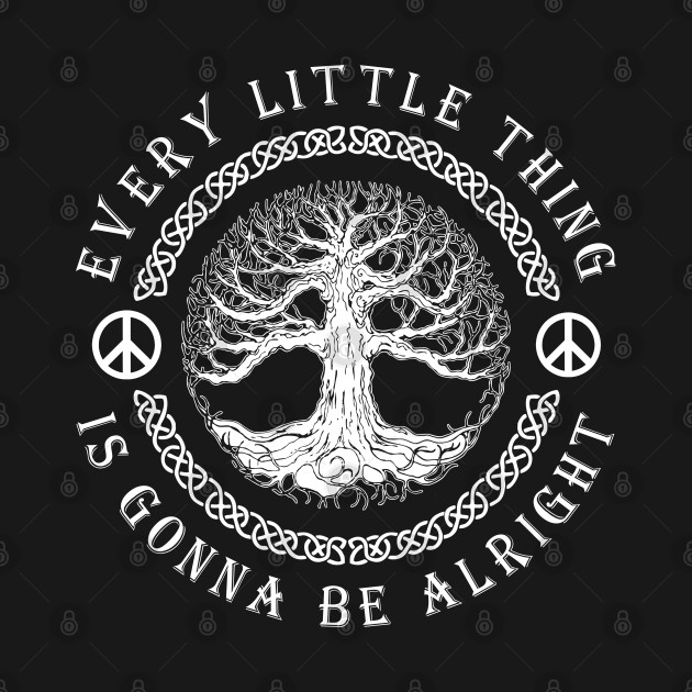 Cool Tree Of Life Love Peace Quote Shirt Hippie Happy Life Motivation Themed