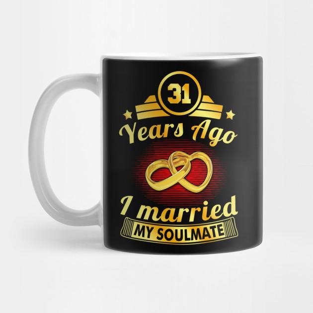 31st Wedding Anniversary Married Soulmate Est 1987 31st Wedding