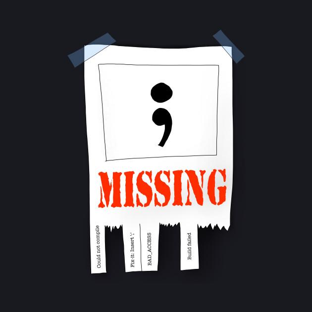 MISSING ';'
