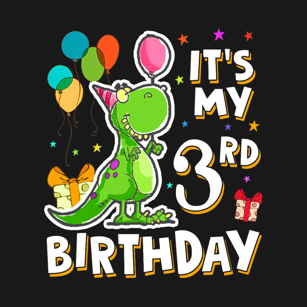 Kids It S My 3rd Birthday Happy 3 Year Dinosaur Shirts Girl Boy
