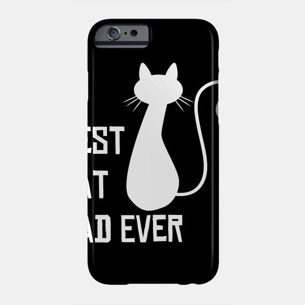 3e00e8f66 Best Cat Dad Ever Shirt - Awesome Cat Dad T-Shirt - Gift For Cat Lovers -  Shirt for Animal Lovers - Cat Shirt - Funny Shirt Phone Case
