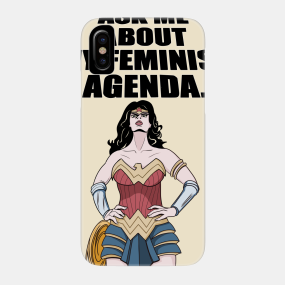 Wonder Woman Ask Me About My Feminist Agenda 2 iphone case