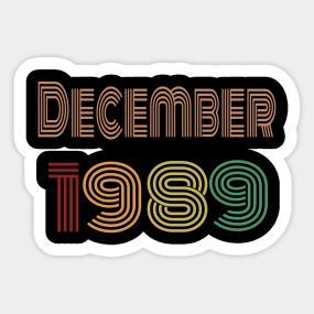 Happy 30th Birthday Thirties Born In December 1989 Sticker