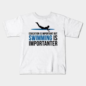 576354e8 Swimming Sayings Kids T-Shirts   TeePublic
