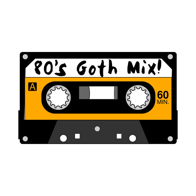 80's Goth Mix Tape