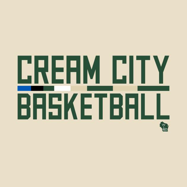 Cream City Basketball - Milwaukee Bucks - T-Shirt   TeePublic