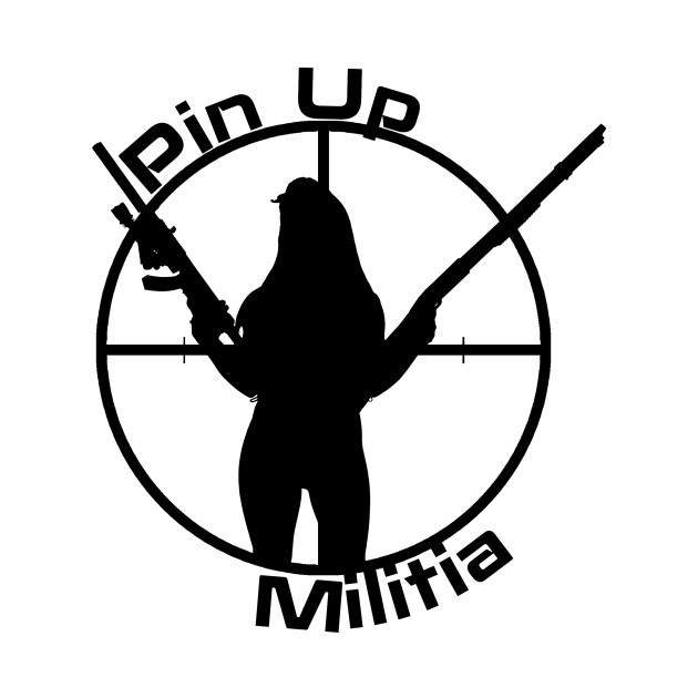 Pin Up Militia (Black Lettering)