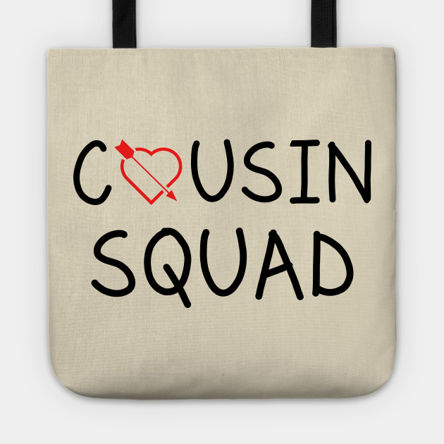 Cousin Squad Tshirt Funny Tshirt Gift For Cousin Love Cousin Magnificent Cousinlove