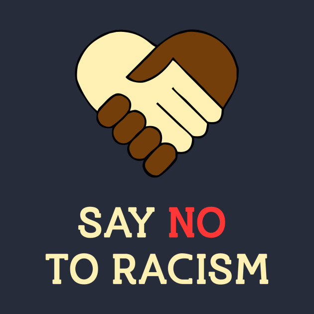 say no to racism Find say no to racism stock images in hd and millions of other royalty-free stock  photos, illustrations, and vectors in the shutterstock collection thousands of.