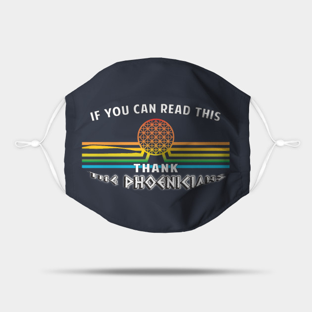 Thank the Phoenicians - the ORIGINAL If you can read this...design by Kelly Design Company
