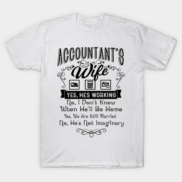 a5071b81 Accountant's Wife - Men's Premium - Accountant Funny Gift - T-Shirt ...