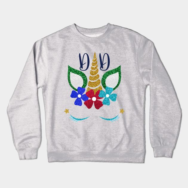 Unicorn Dad Birthday Gifts From Daughter Crewneck Sweatshirt