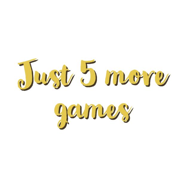 Just five more games/gaming meme #1