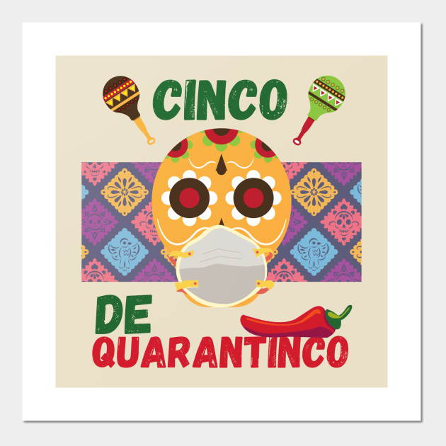 Cinco de mayo, Cinco de quarantinco