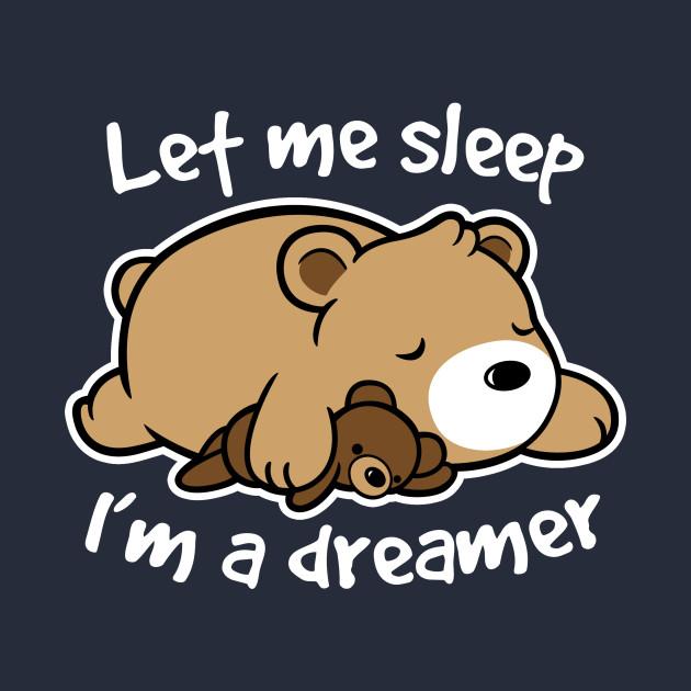 Dreamer bear