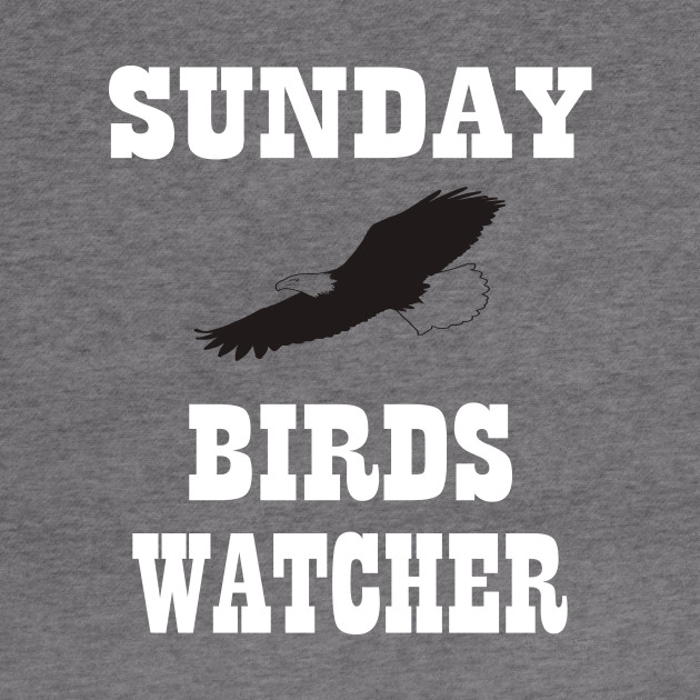 Sunday Birds Watcher