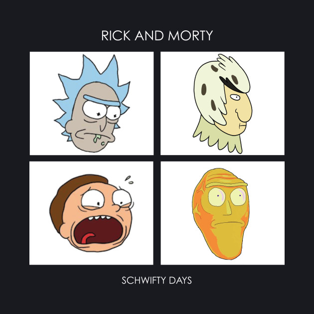 Schwifty Days