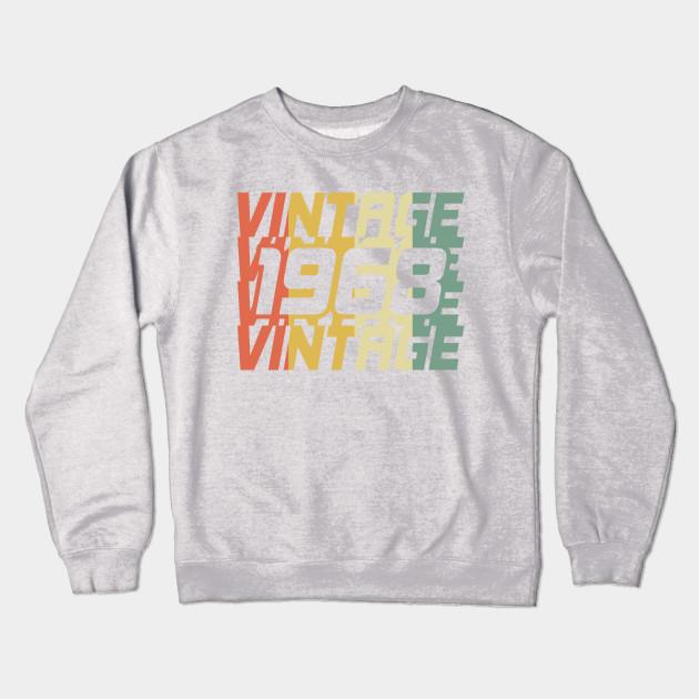 aa62d0c7b93 Vintage 1968 Classic - Vintage 1968 - Crewneck Sweatshirt