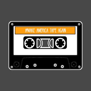 Make America Tape Again