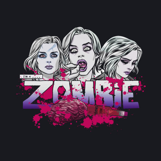 I'm a Zombie - Pink Variant