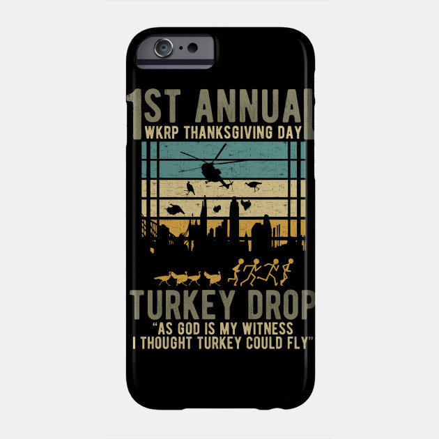 WKRP Thanksgiving Turkey Drop Phone Case
