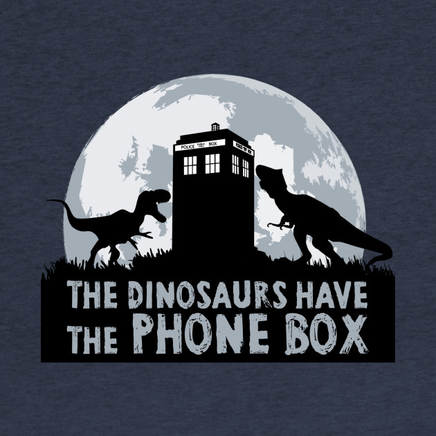 The Dinosaurs Have The Phone Box