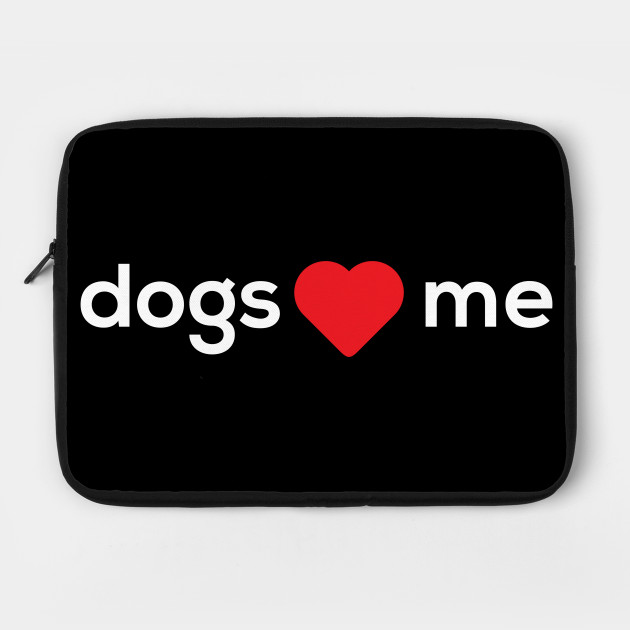 Dogs Heart Me