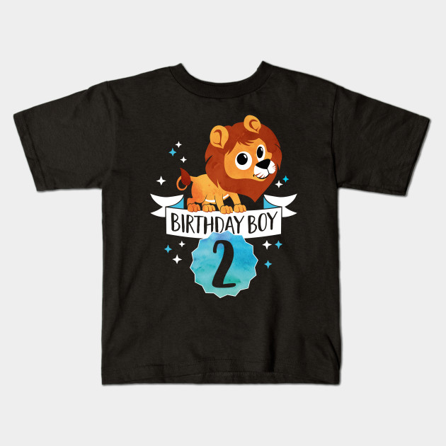 eeb73c35 Birthday Boy Lion - Two Years Child Baby Toddler Gift - Second Birthday -  2nd bday Kids T-Shirt