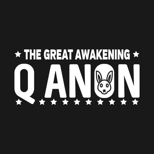 Q Anon The Great Awakening