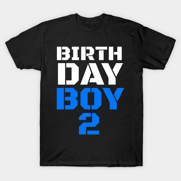 3925b7f7 birthday boy 2, 2nd birthday tee, boy 2nd birthday, boys 2nd birthday, ...
